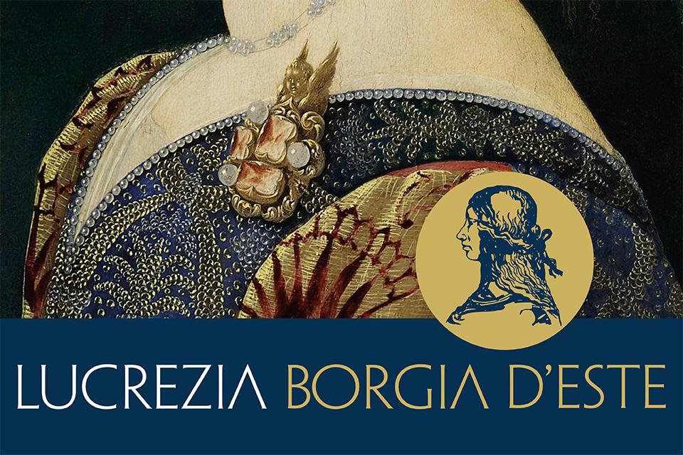 Lucretia Estensis de Borgia. Tra biografia e narrazione nelle carte dell'Archivio di Stato di Modena